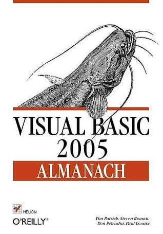 Visual Basic 2005. Almanach Tim Patrick