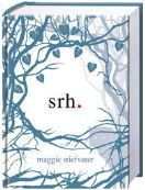 Srh (The Wolves of Mercy Falls, #1)  by  Maggie Stiefvater