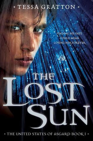 The Lost Sun: Book 1 of United States of Asgard Tessa Gratton