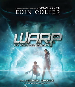 The Reluctant Assassin (W.A.R.P. #1)  by  Eoin Colfer