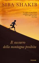 ll sussurro della montagna proibita  by  Siba Shakib