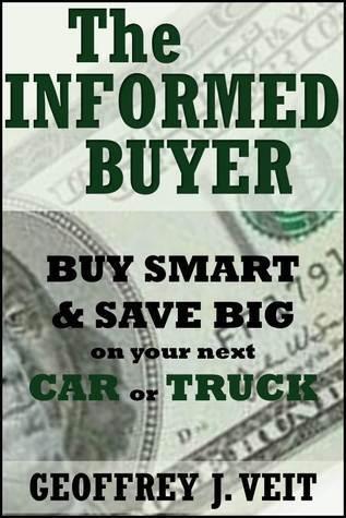 The Informed buyer Geoffrey J. Veit