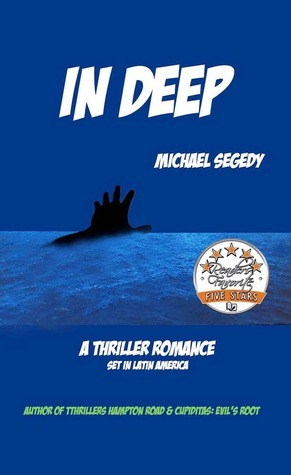 In Deep Michael Segedy