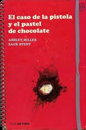 El caso de la pistola y el pastel de chocolate Ashley Edward Miller