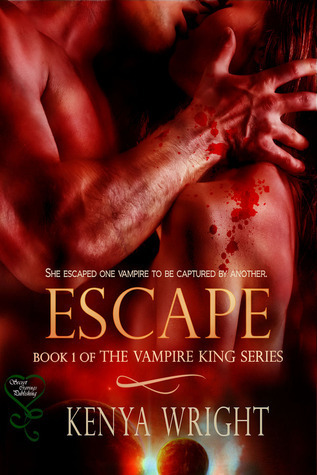 Escape (Vampire King, #1)  by  Kenya Wright