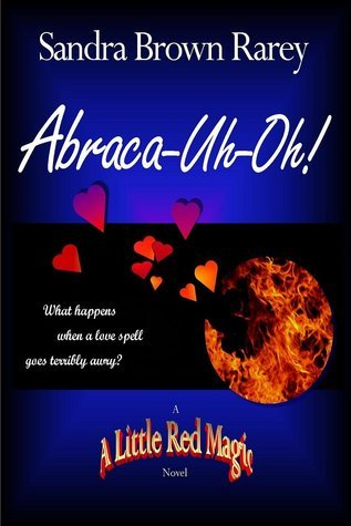 Abraca-Uh-Oh!  by  Sandra Brown Rarey
