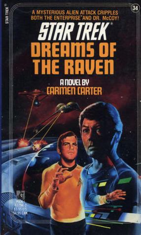 Dreams of the Raven (Star Trek, #34)  by  Carmen Carter