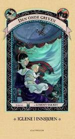 Iglene i innsjøen (A Series of Unfortunate Events, #3) Lemony Snicket