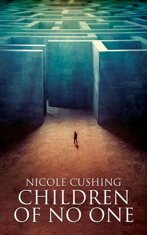 Children of No One Nicole Cushing