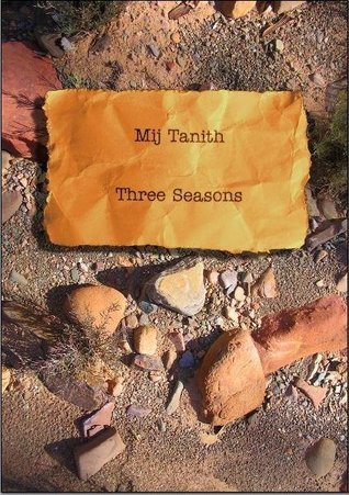 Three Seasons Mij Tanith