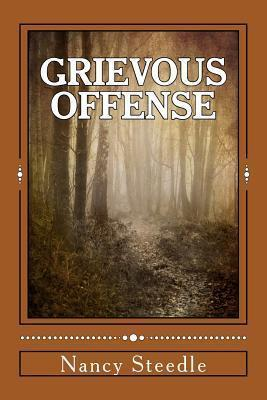 Grievous Offense (A Donovan Burke Novel)  by  Nancy Steedle