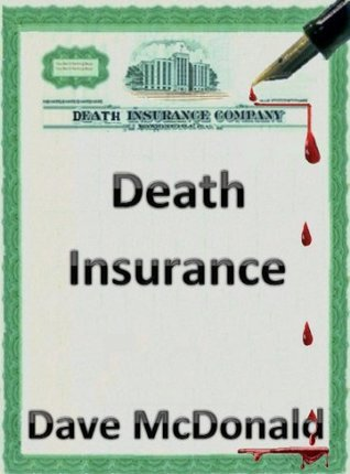 Death Insurance  by  Dave McDonald