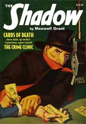 The Crime Clinic / Cards of Death (The Shadow, #40) Walter B. Gibson