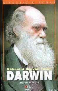Kökenini Arayan İnsan Darwin Sedat Memili