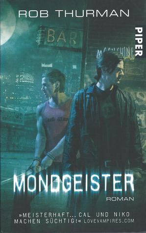 Mondgeister (Cal Leandros, #2)  by  Rob Thurman