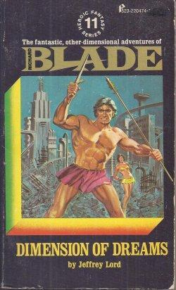 Dimension of Dreams (Richard Blade, #11)  by  Jeffrey Lord