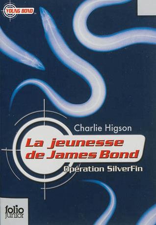 Opération SilverFin (La jeunesse de James Bond, #1)  by  Charlie Higson