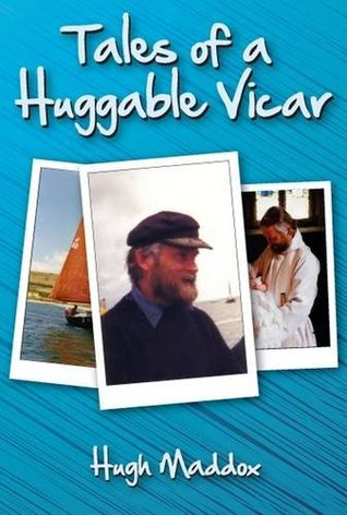 Tales of a Huggable Vicar Hugh Maddox