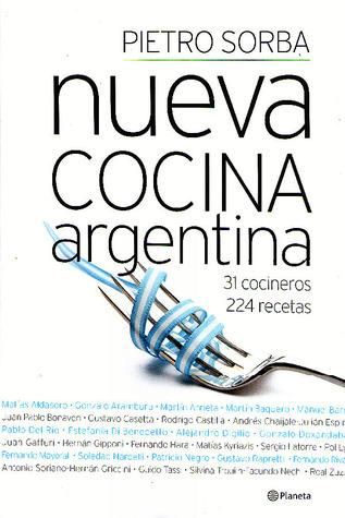 Nueva cocina argentina  by  Pietro Sorba