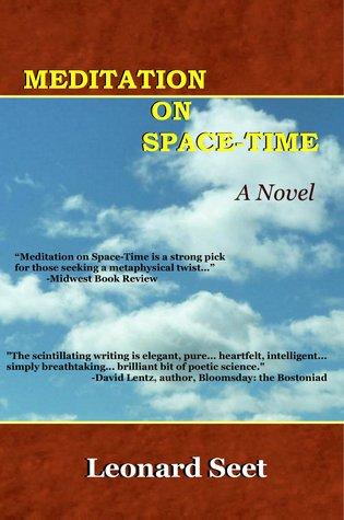 Meditation on Space-Time  by  Leonard Seet