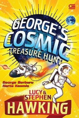 George Berburu Harta Kosmis - Georges Cosmic Treasure Hunt Lucy Hawking