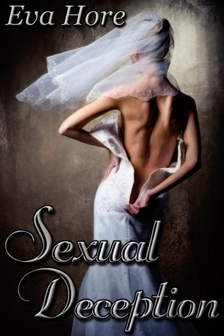 Sexual Deception Eva Hore