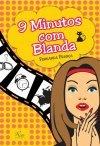 9 Minutos com Blanda Fernanda França