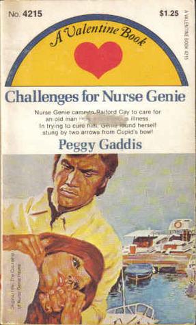 Challenges for Nurse Genie Peggy Gaddis