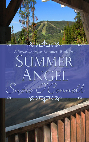 Summer Angel (Northstar Angels, #2)  by  Suzie OConnell
