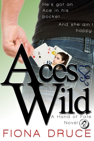 Aces Wild, Hand of Fate Book One Fiona Druce