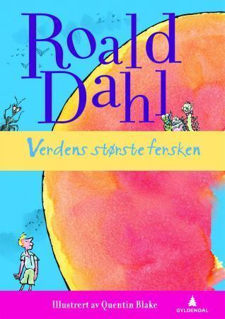 Verdens største fersken  by  Roald Dahl