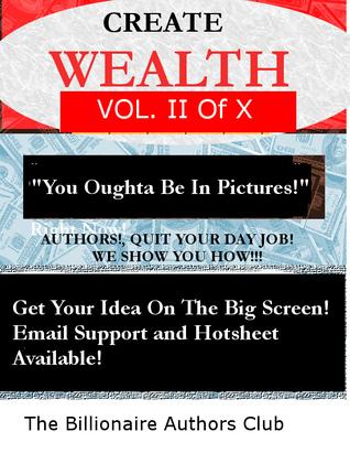 Create Wealth II  by  Kitty Alvarez