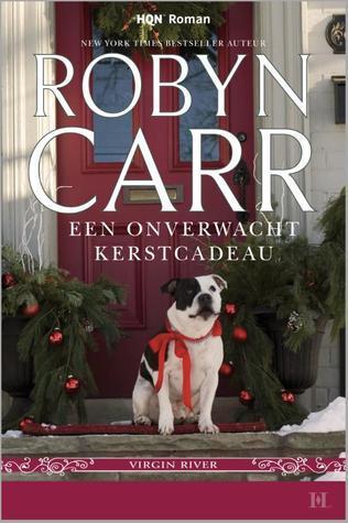 Een onverwacht kerstcadeau Robyn Carr