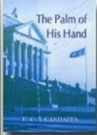 The palm of His hand  by  E.C.T. Candappa by E.C.T. Candappa