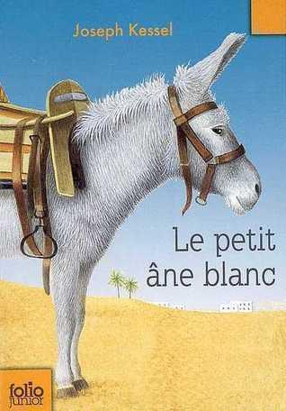Le petit âne blanc Joseph Kessel