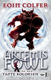 Artemis Fowl og den tapte kolonien (Artemis Fowl, #5)  by  Eoin Colfer