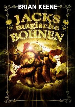 Jacks magische Bohnen  by  Brian Keene