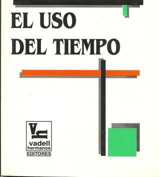 El uso del tiempo  by  Rafael Tomas Caldera