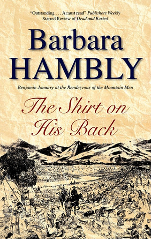 The Shirt On His Back (Benjamin January, Book 10)  by  Barbara Hambly