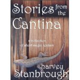 Stories from the Cantina  by  Harvey Stanbrough
