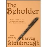 The Beholder  by  Harvey Stanbrough