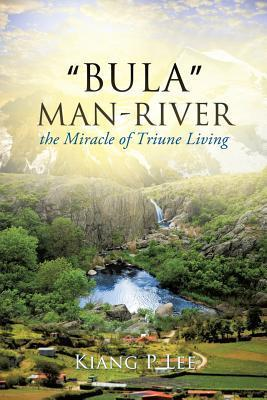 Bula Man-River Kiang P Lee