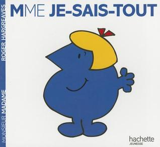 Madame Je-Sais-Tout  by  Roger Hargreaves
