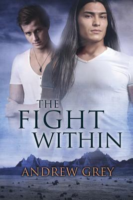 The Fight Within (The Good Fight, #2)  by  Andrew  Grey