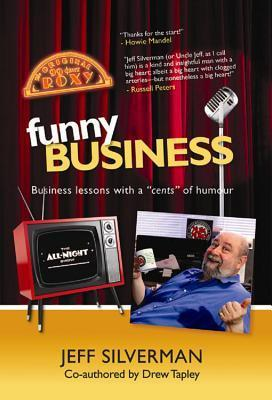 Funny Business Jeff Silverman