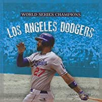 Los Angeles Dodgers (World Series Champs)  by  Sara Gilbert