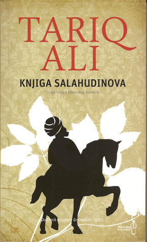 Knjiga Salahudinova (Islam Quintet, #2)  by  Tariq Ali