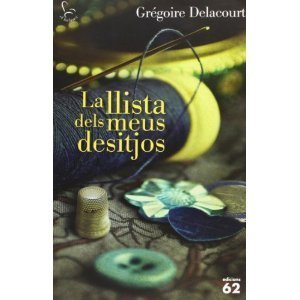 La llista dels meus desitjos Grégoire Delacourt