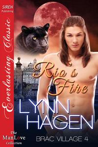 Rios Fire (Brac Village #4) Lynn Hagen