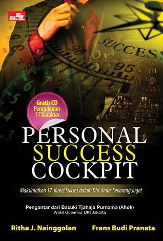 Personal Success Cockpit - Maksimalkan 17 Kunci Sukses dalam Diri Anda Sekarang Juga! Ritha J. Nainggolan